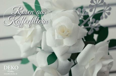 DIY: romantische Rosen aus Kaffeefiltern