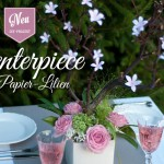 DIY: Centerpiece mit Papierlilien Deko-Kitchen