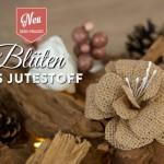 DIY: Deko-Blumen aus Jute von Deko-Kitchen