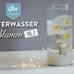 DIY: Unterwasserblumen als hübsche Tischdeko – Variante 2