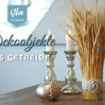 DIY: Hübsche Herbstdeko mit Getreide