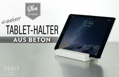 DIY: Tablet- oder Smartphone-Halter aus Beton Deko-Kitchen