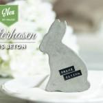 Osterdeko basteln: stylische osterhasen aus Beton Deko-Kitchen