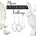 Meine Osterdeko-Lieblinge aus dem Netz