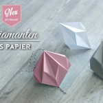 DIY: hübsche Papier-Diamanten selber machen Deko Kitchen