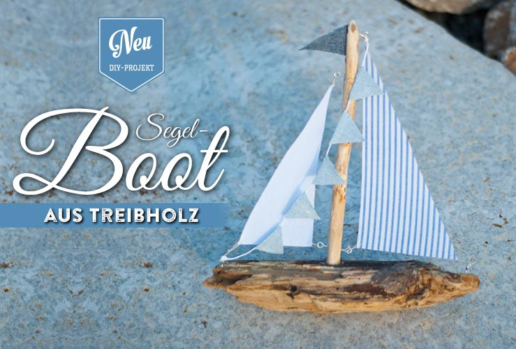 DIY: Deko-Segelboot aus Treibholz