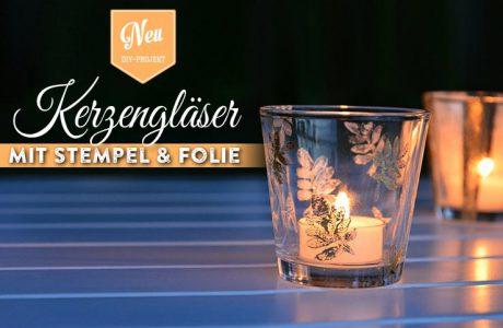 DIY: Kerzengläser mit Stempel, Schablone & Folie verzieren