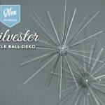 DIY: funkelnde Silvesterdeko mit großen Sparkle Balls Deko-Kitchen