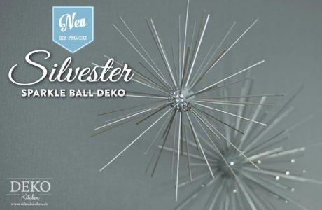 DIY: funkelnde Silvesterdeko mit großen Sparkle Balls