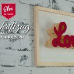 DIY: Schriftzug aus Streichhölzern als Velntinstag-Geschenk Deko-Kitchen