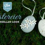 DIY: edle 3D-Ostereier im Porzellan-Look
