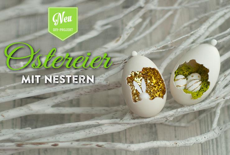 DIY: ausgefallene Ostereier zum Befüllen