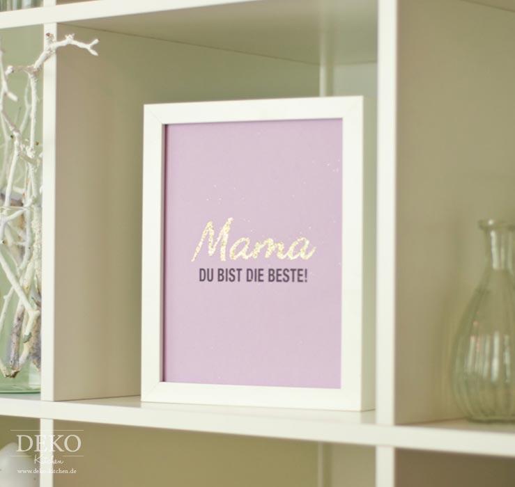 DIY: coole Statement-Bilder mit Glanzeffekt als Muttertagsgeschenk Deko-Kitchen