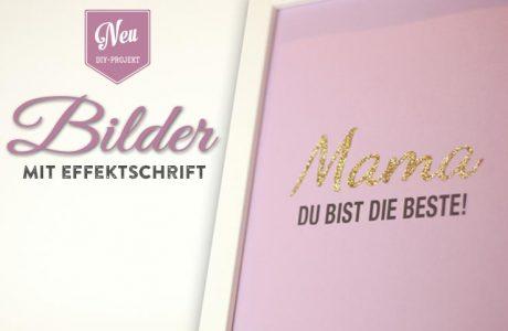 """DIY: coole """"Statement""""-Sprüche mit Glanzeffekt zum Muttertag"""