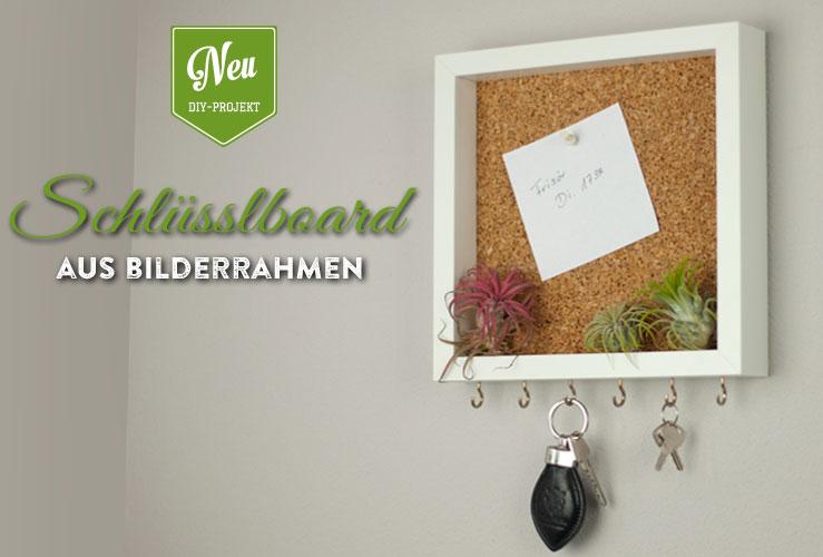 DIY: cooles Schlüsselboard mit Pinnwand aus Bilderrahmen