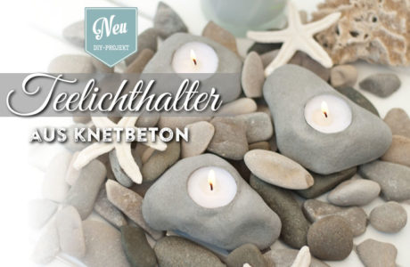 DIY: coole Teelichthalter in Stein-Optik aus Knetbeton
