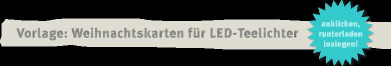 Vorlage: hübsche Weihnachtskarten für LED-Teelichter Deko-Kitchen