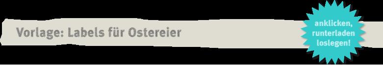 Vorlage Labels für Ostereier Deko-Kitchen