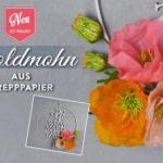 DIY: hübscher Dekoring mit Goldmohn aus Krepppapier