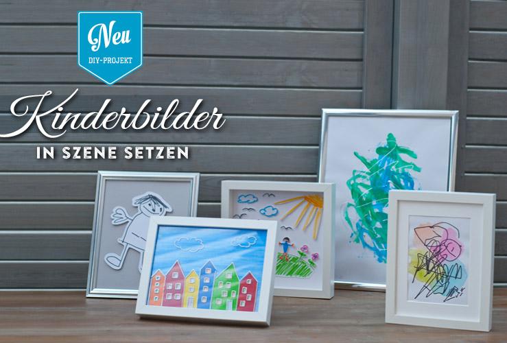DIY: gemalte Kinderbilder toll in Szene setzen