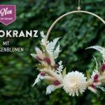 DIY: hübscher Dekokranz mit Trockenblumen selbermachen